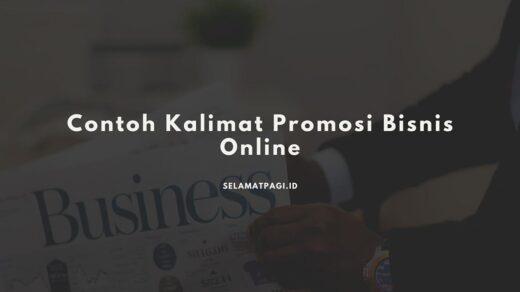 Berbisnis Online Lebih Menarik Dengan Kalimat Promosi Yang Tepat