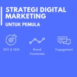 Mempelajari Sebuah Digital Marketing Yang Digunakan Untuk Pemula